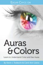 Edgar Cayce on Auras & Colors (ebook)