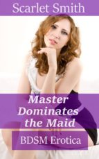 Master Dominates The Maid (ebook)