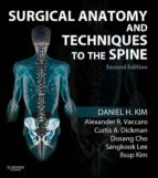 Surgical Anatomy and Techniques to the Spine E-Book (ebook)