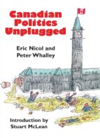 Canadian Politics Unplugged (ebook)