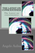 The Latest on Consciousness (ebook)