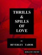 Thrills & Spills of Love (ebook)