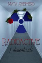 Radioactive 2 - I Dimenticati (ebook)