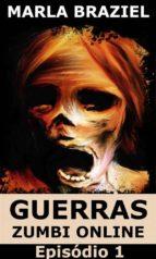 Guerra Zumbis Online: Episódio 1 (ebook)