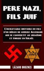 Père Nazi, Fils Juif (ebook)