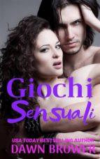 Giochi Sensuali. (ebook)