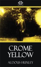 Crome Yellow (ebook)