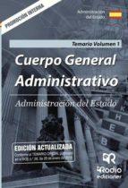 Cuerpo General Administrativo. Promoción Interna. Temario Volumen 1. Administración del Estado (ebook)