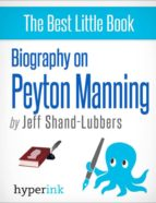 BIOGRAPHY OF PEYTON MANNING