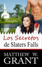 Los Secretos De Slaters Falls (ebook)