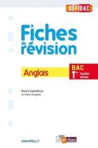 DÉFIBAC - FICHES DE RÉVISION ANGLAIS TERMINALES