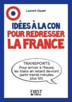 Le Petit livre - Idées à la con pour redresser la France (ebook)