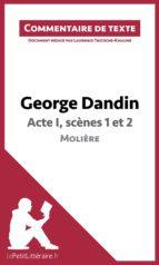 George Dandin de Molière - Acte I, scènes 1 et 2 (ebook)