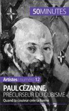 Paul Cézanne, précurseur du cubisme (ebook)