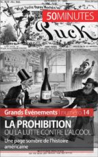 La Prohibition ou la lutte contre l'alcool (ebook)
