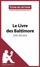 Le Livre des Baltimore de Joël Dicker (Fiche de lecture) (ebook)