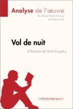 Vol de nuit d'Antoine de Saint-Exupéry (Analyse de l'oeuvre) (ebook)