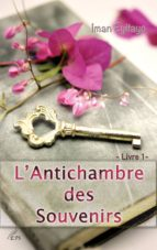 L'Antichambre des Souvenirs (ebook)