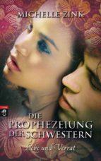 Die Prophezeiung der Schwestern - Liebe und Verrat (ebook)