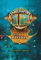 Die fabelhaften 12 - Die Mission (ebook)