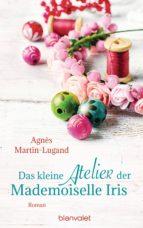 Das kleine Atelier der Mademoiselle Iris (ebook)