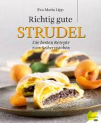 Richtig gute Strudel (ebook)
