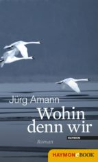 Wohin denn wir (ebook)