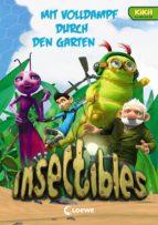 INSECTIBLES 2 - MIT VOLLDAMPF DURCH DEN GARTEN