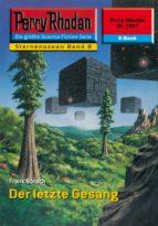Perry Rhodan 2207: Der letzte Gesang (ebook)