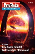 Planetenroman 71 + 72: Eine Sonne entartet / Weltraumfalle Sternenland (ebook)