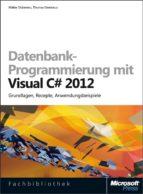 Datenbank-Programmierung mit Visual C# 2012 (ebook)