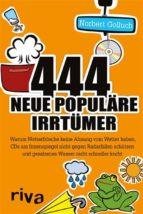 444 neue populäre Irrtümer (ebook)
