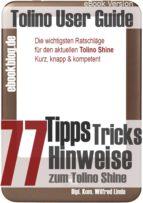 TOLINO SHINE: 77 TIPPS, TRICKS, HINWEISE UND SHORTCUTS