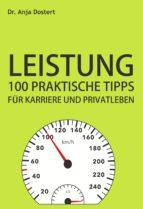 Leistung: 100 Praktische Tipps für Karriere und Privatleben (ebook)