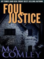 FOUL JUSTICE