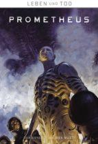 Leben und Tod 2: Prometheus (ebook)