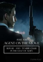 Jesse Jess - Agent on the Move - Rough and Tumble Clash (ebook)