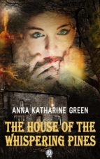 The House of the Whispering Pines (ebook)