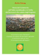 Storia del Commercio nell'Italia meridionale e in Sicilia dai Normanni alla caduta degli Angioini (ebook)