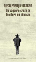 Un vaquero cruza la frontera en silencio (ebook)