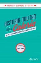 Historia militar de la caloría (ebook)