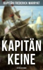 Kapitän Keine: Historischer Roman (ebook)