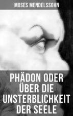 Phädon oder über die Unsterblichkeit der Seele (ebook)