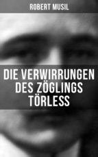 Die Verwirrungen des Zöglings Törleß (Komplette Ausgabe) (ebook)