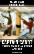 Captain Canot - Twenty Years of an African Slave Ship (Autobiographical Account) (ebook)