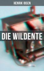 Die Wildente (Vollständige Ausgabe)