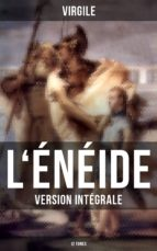 L'Énéide (Version intégrale - 12 Tomes) (ebook)