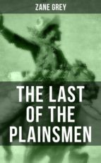 THE LAST OF THE PLAINSMEN (ebook)