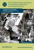 Mantenimiento de sistemas de refrigeración y lubricación de los motores térmicos. TMVG0409 (ebook)