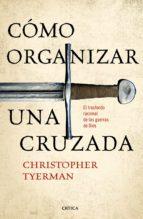 Cómo organizar una cruzada (ebook)